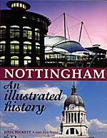 Cover of J V Beckett (with Ken Brand), Nottingham. An illustrated history (1997).